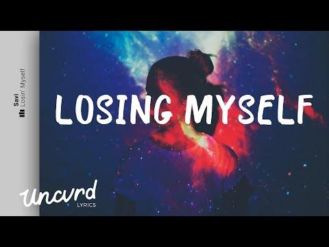 Savi - Losin' Myself (Lyrics / Lyric Video) feat. Ida Da Silva