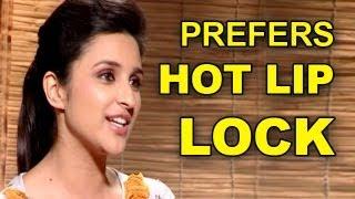 Parineeti Chopra prefers a HOT LIP LOCK   Shuddh Desi Romance   Exclusive