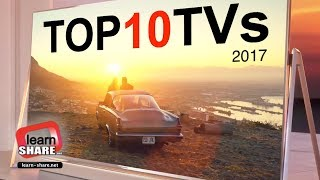 Top 10 Best TVs 2017 Ultra HD 4K, HDR, 1080p Screen