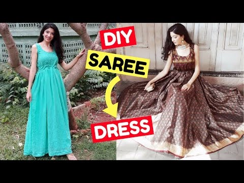 DIY Convert Old Saree into Dress & Gown Ideas   LookBook   How to Recycle Old Clothes   Bhawna Ahuja