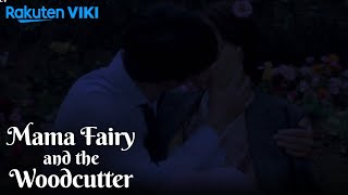 Mama Fairy and the Woodcutter - EP10   Moonlight Kiss [Eng Sub]