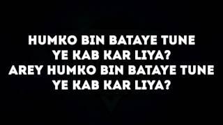 The Breakup Song Lyrics Ae Dil Hai Mushkil Arijit Singh Badshah