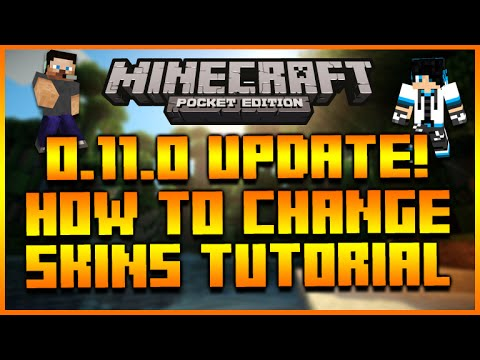 ★MINECRAFT POCKET EDITION 0.11.0 UPDATE - HOW TO CHANGE YOUR SKIN VOICE TUTORIAL GUIDE★