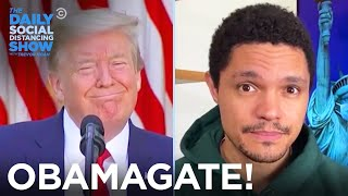 "What the F**k Is ""Obamagate""? 