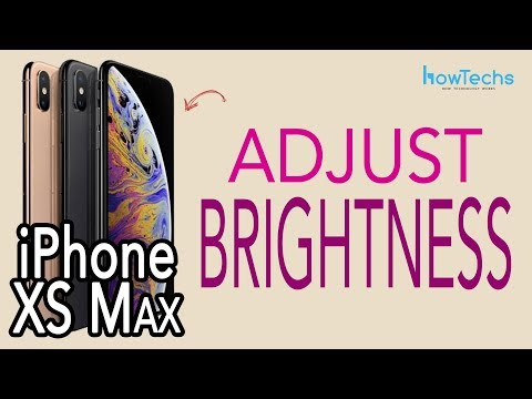 iPhone XS Max - How to Adjust Brightness | Howtechs