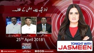 Tonight with Jasmeen   25-April-2018   Rana M Afzal Khan   Asad Umar   Dr Sohrab Sarki  