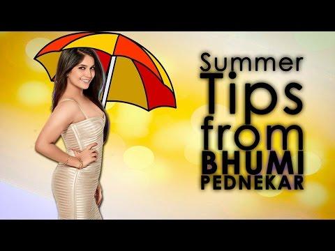 Summer Tips from Bhumi Pednekar - Skin to Weightloss