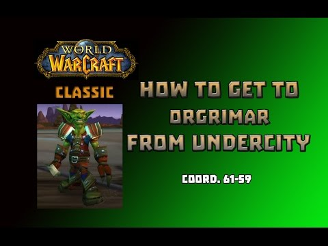 Where is Zeppelin Master to Orgrimar \ How to Get to Orgrimar from Undercity
