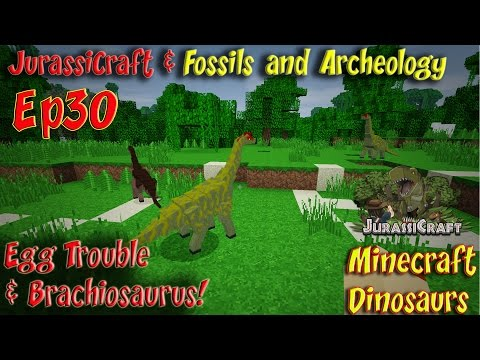 Jurassicraft & Fossils and Archeology Mod Jurassic World Ep30 Egg Trouble & Brachiosaurus