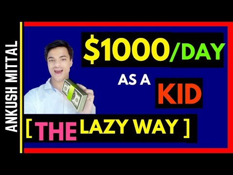 How To Make $1000 Dollars As A Kid! The LAZY Way