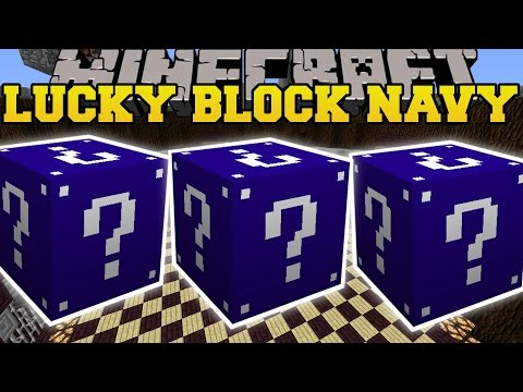 Minecraft: NAVY LUCKY BLOCKS MOD (LUCKY BLOCK TOWER, ARMAGEDDON EXPLOSION, & MORE!) Mod Showcase