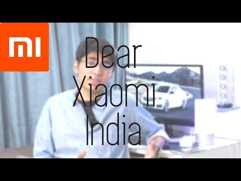 Dear Xiaomi | My Concerns/Views about Xiaomi India (2018)