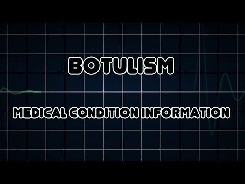 Botulism (Medical Condition)