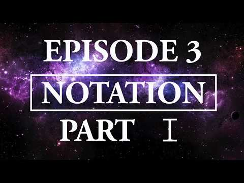 Hitchhiker's Guide To Music - Episode 3; Notation, part I