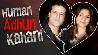 Tanishaa Mukerji & Armaan Kohli's LOVE To BREAK UP Story | HUMARI ADHURI KAHANI | हमारी अधूरी कहानी