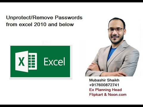 Unprotect or Remove Password or Hack Any Excel WorkSheets 2003 2007 2010 2013 +