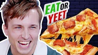 How Do You Ruin Pizza? - Eat It Or Yeet It #11