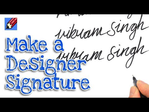 How to make a Cool Designer Signature Real Easy