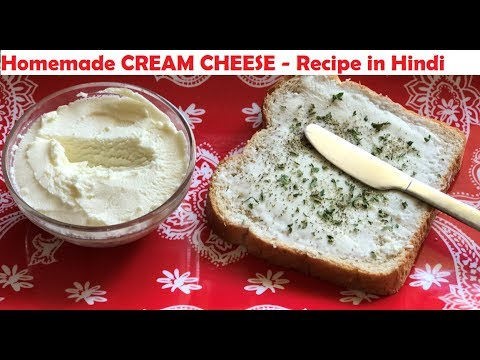 Homemade CREAM CHEESE Using FRESH MILK - In Hindi