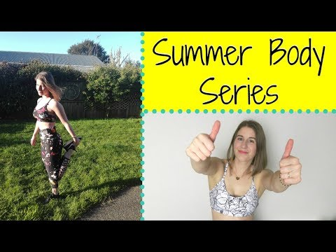 GET IN SHAPE FOR SUMMER | SUMMER BODY SERIES INTRO