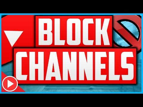 How To Block YouTube Channels 2018