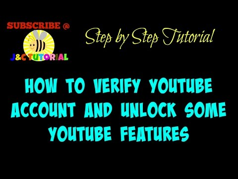 HOW TO VERIFY YOUR YOUTUBE ACCOUNT | UNLOCK SOME OF THE YOUTUBE FEATURES