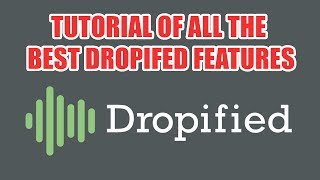 Tutorial Of All The Best Dropified Features - Using Dropified With Commerce HQ or Shopify