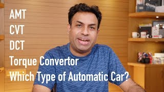 Different Types of Automatic Cars - AMT, CVT, DCT & Torque Convertor