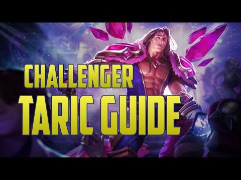Taric Challenger Champion Guide | How to Play Taric Season 8 - League of Legends