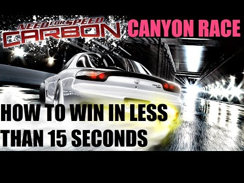 Need For Speed Carbon - How to Win a Canyon Race in 15 seconds
