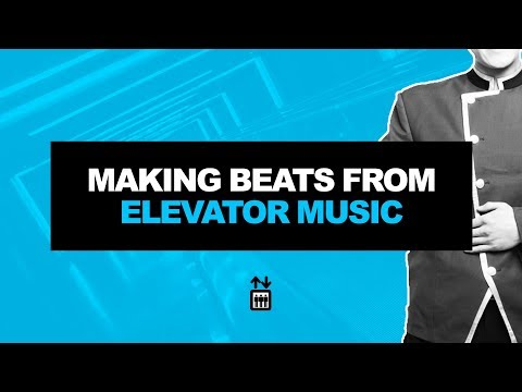 MAKING BEATS FROM ELEVATOR MUSIC | HOW TO MAKE SAMPLED BEATS IN FL STUDIO