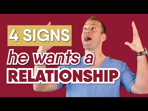He Does These 4 Things If He Wants A Relationship