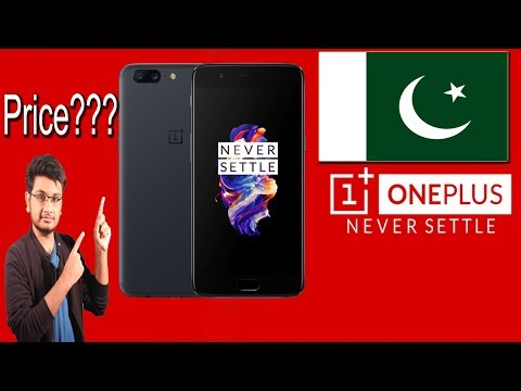 OnePlus 5 Price in Pakistan,Opinions !