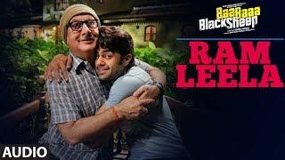 Ram Leela Full Audio Song   Baa Baaa Black Sheep   Anupam Kher   Maniesh Paul   Manjari Fadnnis