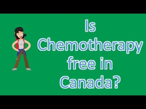 Is Chemotherapy free in Canada ? |Find Health Questions