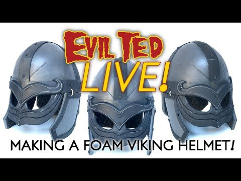Evil Ted Live: Making a Foam Viking Helmet