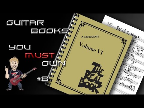 The Real Book - Guitar Books You MUST Own!