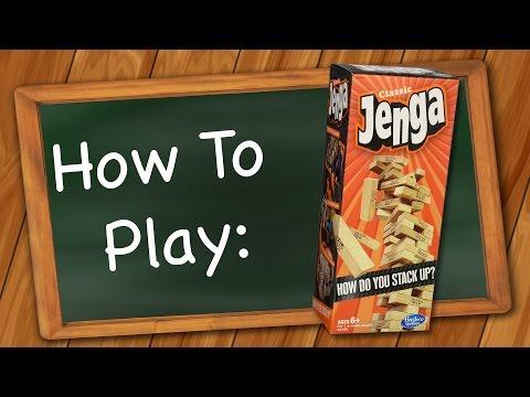 How to Play: Jenga