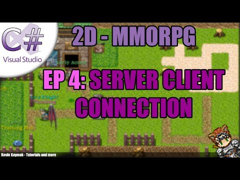 [C#]2D MMORPG Tutorial - EP4: SERVER CLIENT CONNECTION