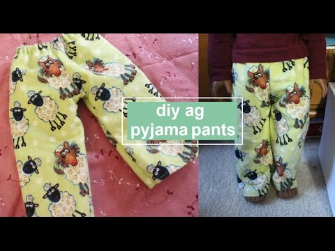 HOW TO MAKE DIY AMERICAN GIRL DOLL PYJAMAS PANTS