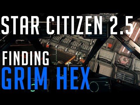 How to Find Grim Hex - Star Citizen 2.5