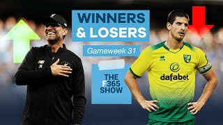 Liverpool get the Premier League WON and sorry, but bye Norwich - Winners & Losers - Gameweek 31