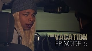 The Vacation: Episode 6 | The Garage | Season Finale
