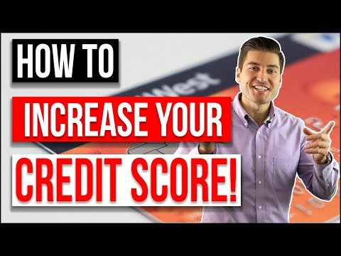 HOW TO INCREASE YOUR CREDIT SCORE (2018)