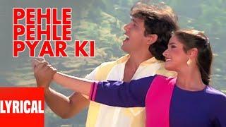 Pehle Pehle Pyar Ki Lyrical Video   Asha Bhosle, Amit Kumar   Govinda, Neelam