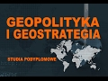 Pierwsze w Polsce studia podyplomowe: Geopolityka i geostrategia | Geopolityka #28