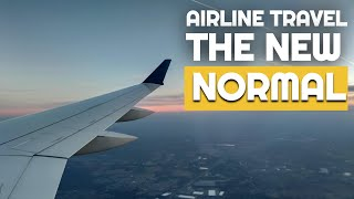 Airline Travel - The New Normal | Will Airplane travel be different? | Travel after the Pandemic