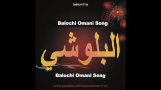 balochi omani song 2016 (Noke Godah Per Kana)