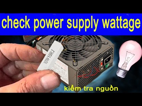 how to check power supply wattage  weak power supply symptoms