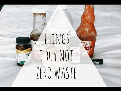 Things I Buy That are NOT ZERO WASTE